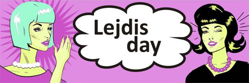 Lejdis Day