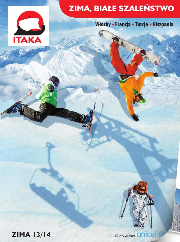 Itaka - Zima, białe szaleństwo Zima 2013/2014